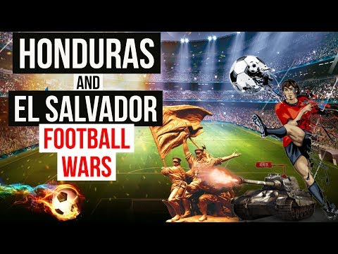 Football Wars - El Salvador and Honduras के बारे में जानिये - Know everything about the countries