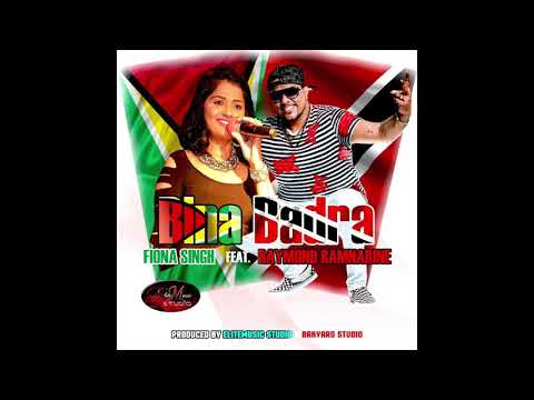 Fiona Singh feat. Raymond Ramnarine - Bina Badra