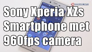 Sony Xperia XZs smartphone review - Hardware.Info TV (4K UHD)