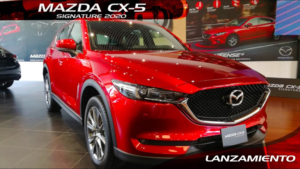 Mazda Cx 5 2020 Signature Lanzamiento Youtube