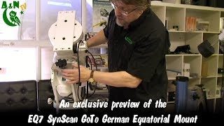 An exclusive preview of the EQ7 SynScan GoTo German Equatorial Mount