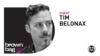 D Brown Bag - TIM BELONAX