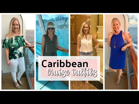 CRUISE OUTFITS |10 Night Southern Caribbean Cruise