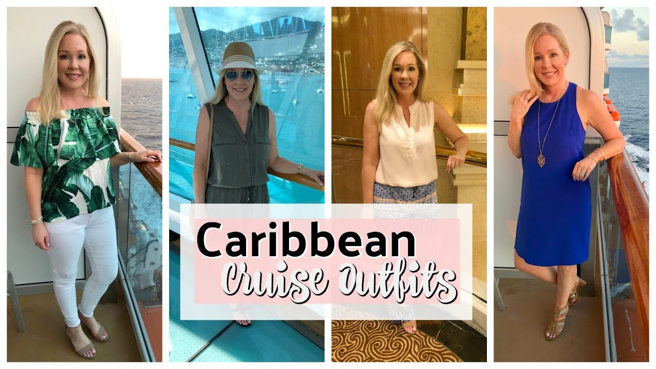 Cruise Outfits 10 Night Southern Caribbean Cruise Youtube