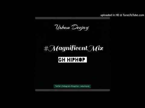 Urban Deejay - #MagnificentMix 2 ( GH HipHop )