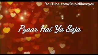 Whatsapp Status Video | Pyar Hai Ya Saja | Ae Mere Dil Bta | Heart Touching Status