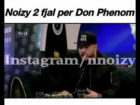 Don Phenom Çka Thot Per Noizy