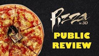 Pizza 3D Movie :  Public Review