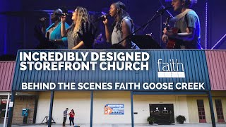 INCREDIBLE STOREFRONT CHURCH | Behind the Scenes at Faith Goose Creek