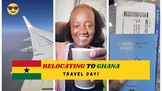 I AM MOVING TO GHANA to start a new life Travel day