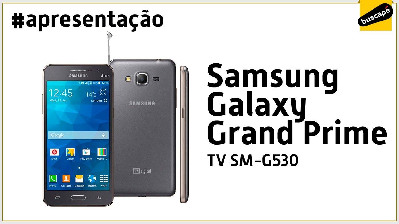 12f392818 Samsung Galaxy Gran Prime TV SM G530 - Apresentação - YouTube