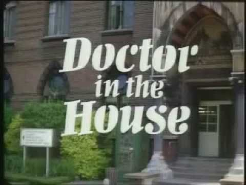 """Doctor in the House"" UK TV series (1969--70) intro / lead-in"