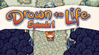 Let's Play: Drawn to Life - Episode 1 - I'm The Creator!