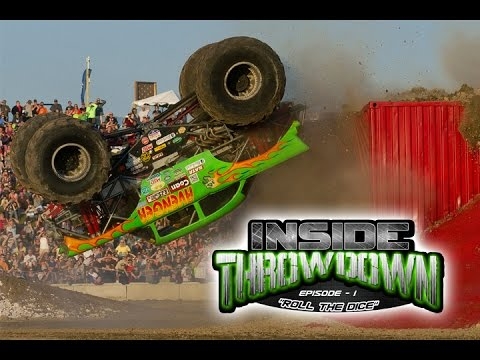 "Monster Truck Throwdown - INSIDE THROWDOWN - Episode 1 - ""Roll The Dice"""