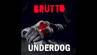 BRUTTO - Underdog Album [Audio]
