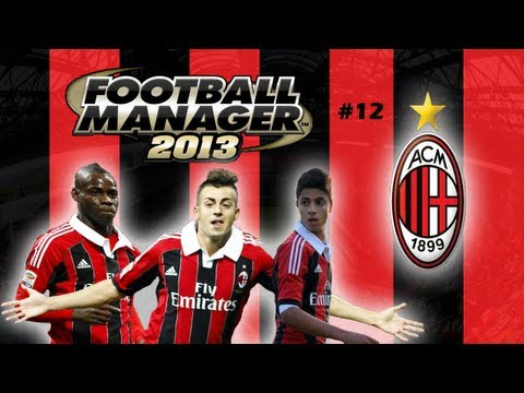 Football Manager 2013 Let's Play - A.C. Milan Story #12 - vs Dortmund (3D Gameplay)