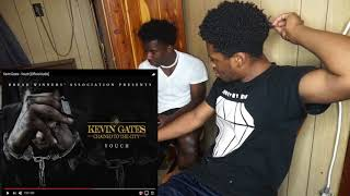 Kevin Gates - Vouch [Official Audio] REACTION!!!!