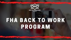 Mortgage Report with Keith Collins, FHA Back to Work Program