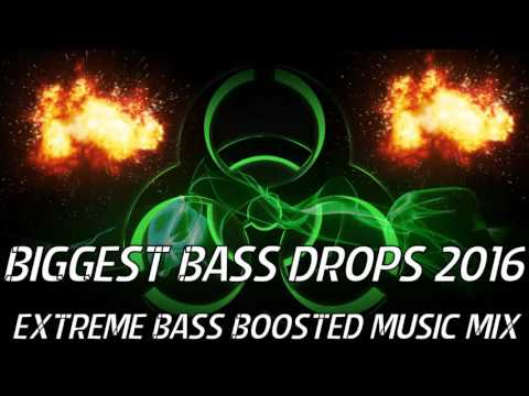 BIGGEST BASS DROPS 2016 - EXTREME BASS BOOSTED MUSIC MIX