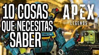 10 COSAS QUE NECESITAS SABER SI VAS A JUGAR APEX LEGENDS | APEX LEGENDS