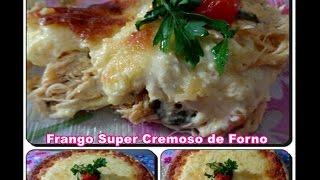 Frango Super Cremoso de Forno com Déby & Ian :)