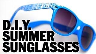 DIY SUMMER SUNGLASSES! - Threadbanger