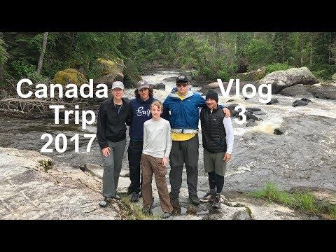Canada Trip 2017- Vlog 3