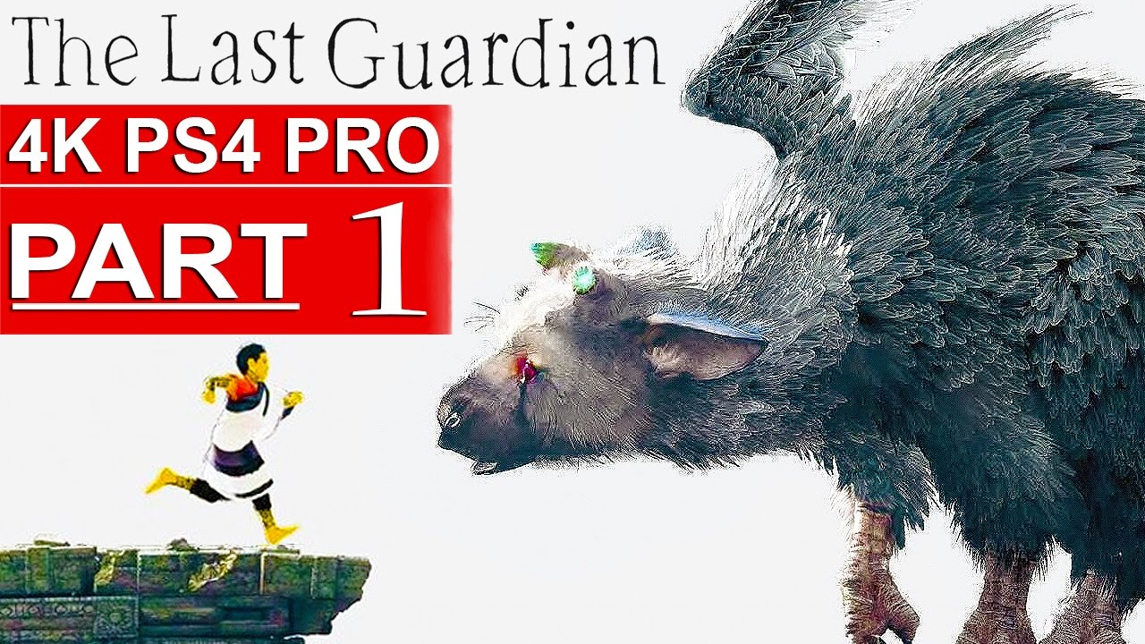The Last Guardian Gameplay Walkthrough Part 1 4k Hd Ps4 Pro No Commentary Full Game Youtube