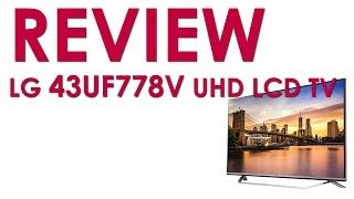 LG 43UF778V UF7787 UHD TV review