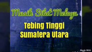 Gambar cover Musik Silat MELAYU TEBINGTINGGI SUMUT