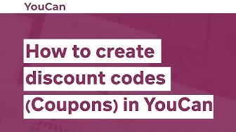 How to create discount codes (Coupons) in YouCan store