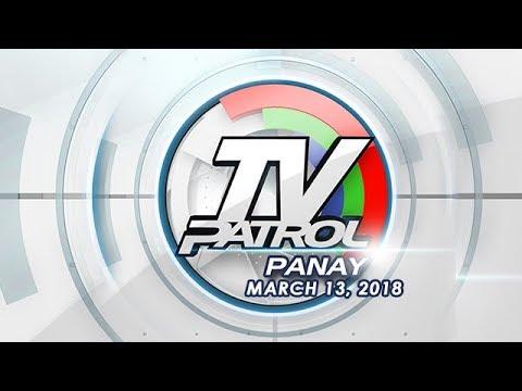 TV Patrol Panay - Mar 13, 2018