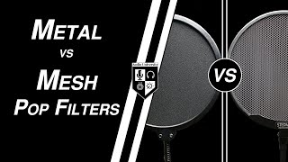 Pop Filters - Metal vs Nylon Fabric: Which Should You Buy?