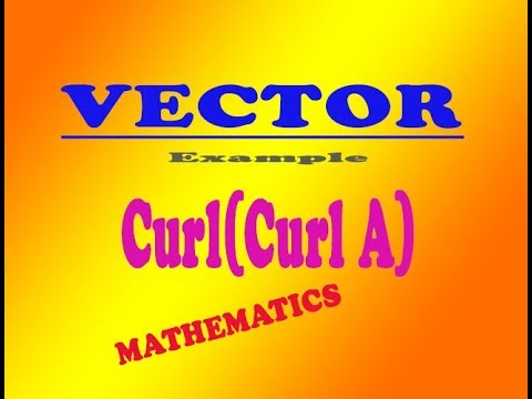 VTU Engineering Maths 1 VECTOR  curl(curl A) good example (PART-5)