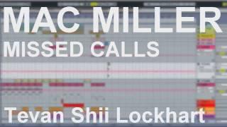 Mac Miller - Missed Calls (Instrumental) [DL]