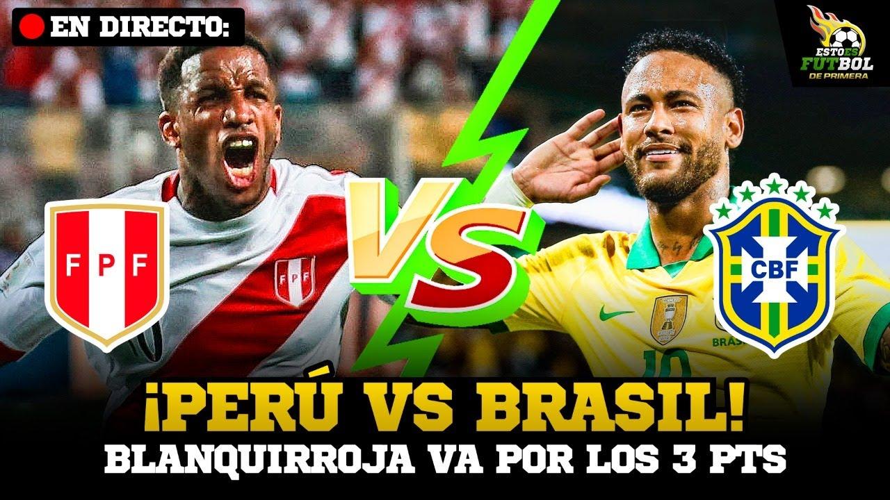 Peru Vs Brasil Eliminatorias Qatar 2022 La Previa Youtube