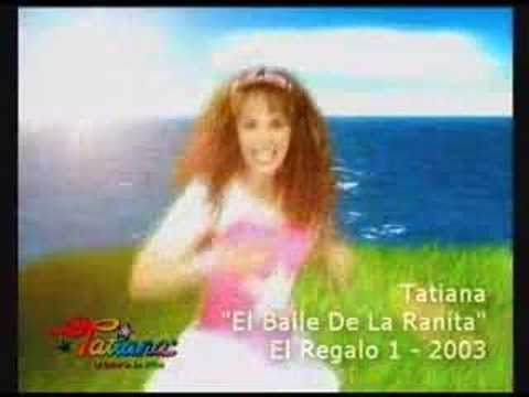 "TATIANA - "" El Baile de la Ranita """