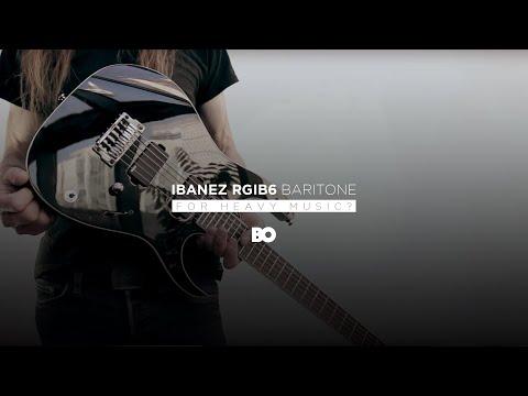 BARITONE • Ibanez RGIB6 (Foreigns