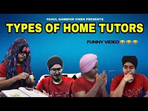 Types Of Home Tutors | PahulGambhirVines | pahul gambhir | Newvine ||