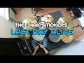 LAST DAY ALIVE - DRUM COVER - The Chainsmokers