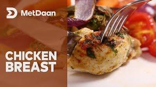 Delicious Chicken Breast | MetDaan