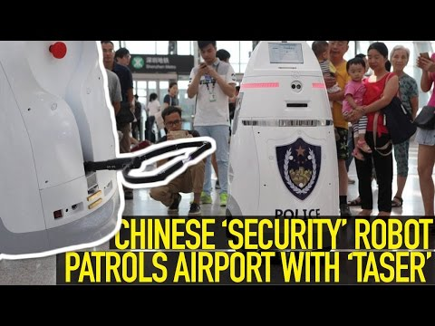 Chinese Robot Drone Patrols Airport Armed with Taser