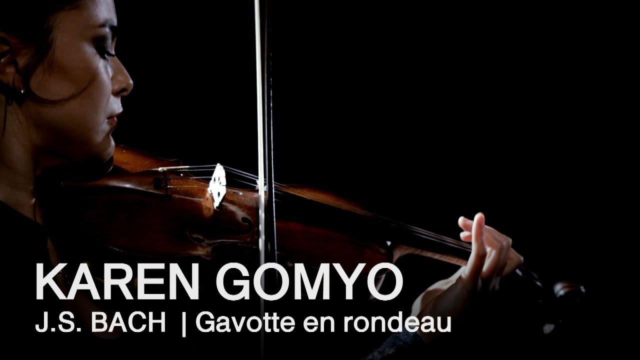 video: J.S. Bach: Gavotte en rondeau | Karen Gomyo