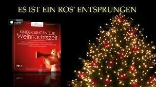 Es ist ein Ros' entsprungen - Kinderchor - Weihnachtslieder deutsch