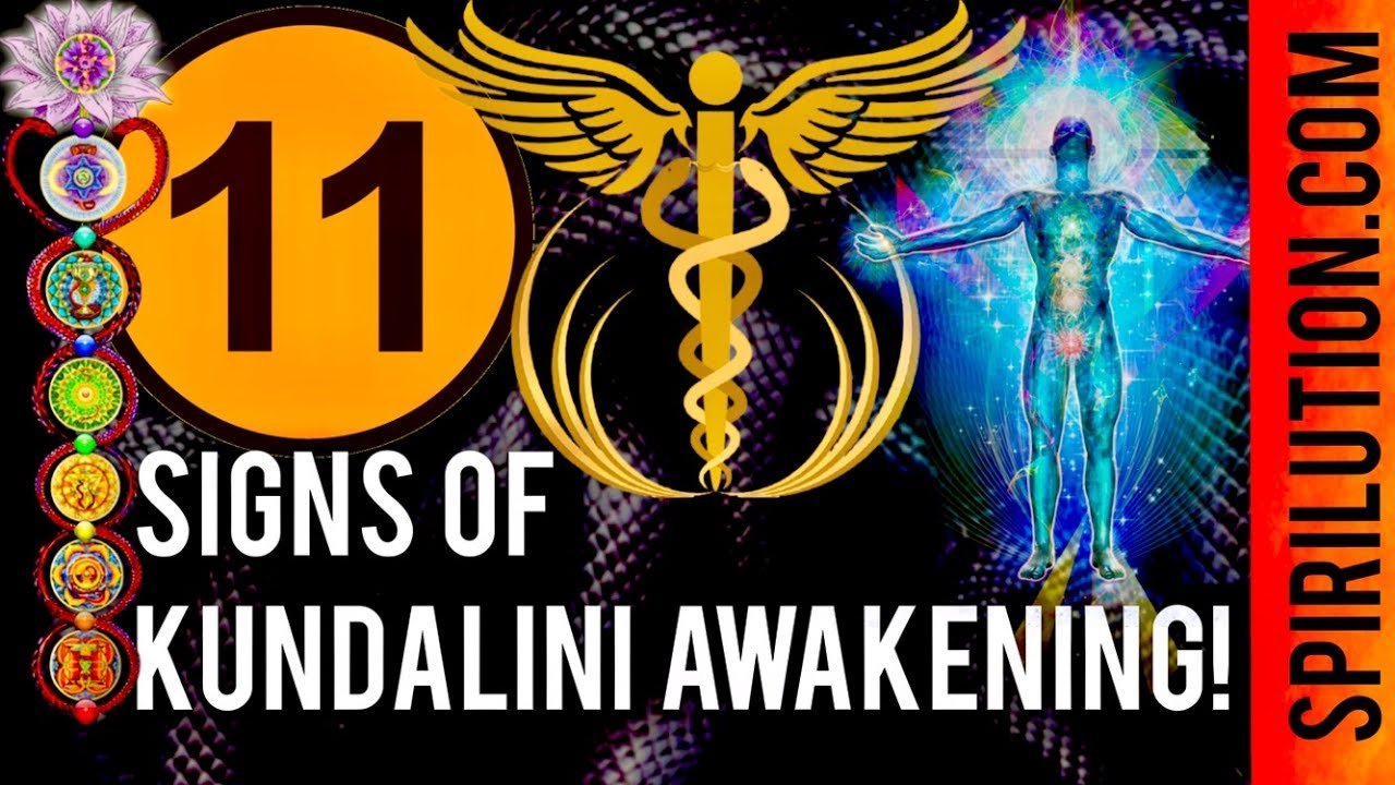 11 DEFINITE SIGNS OF KUNDALINI AWAKENING! - YouTube