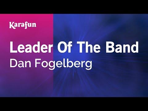 Karaoke Leader Of The Band - Dan Fogelberg *