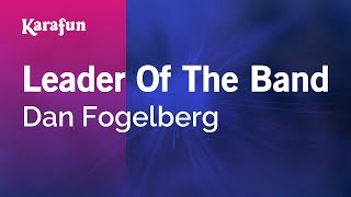 Karaoke Leader Of The Band - Dan Fogelberg *