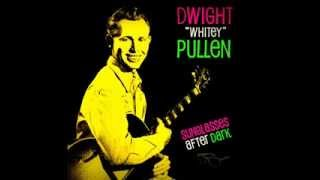 "DWIGHT ""WHITEY"" PULLEN - ""SUNGLASSES AFTER DARK""  (1958)"