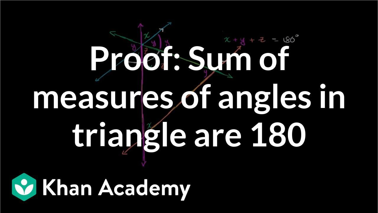 medium resolution of Angles in a triangle sum to 180° proof (video)   Khan Academy