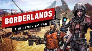 Borderlands in 5 Minutes (2019 Update)